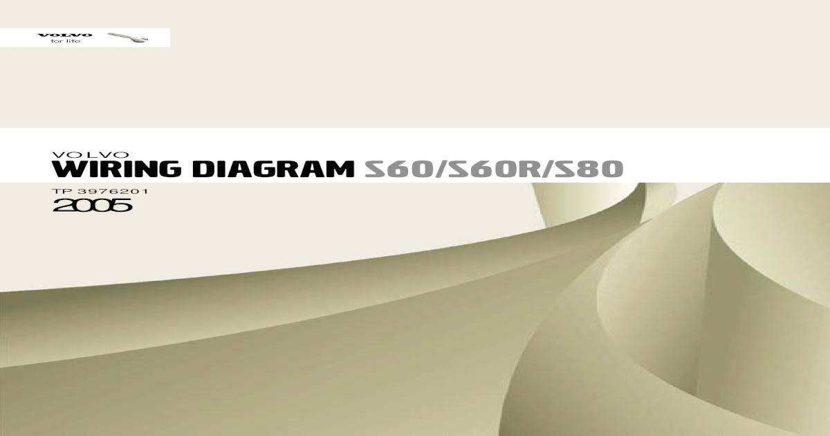 Volvo S60 S60R S80 Wiring Diagram - [PDF Document] | Volvo Wiring Diagrams S80 |  | FDOCUMENTS