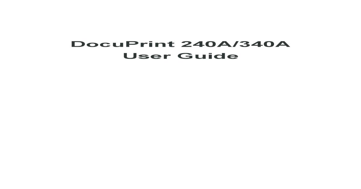 DocuPrint 240A/340A User Guide - [PDF Document]