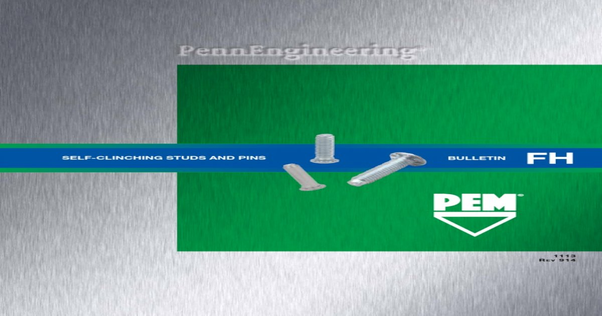 Type FH//FHS//FHA FHS-073-8 Pem Self-Clinching Pins Unified
