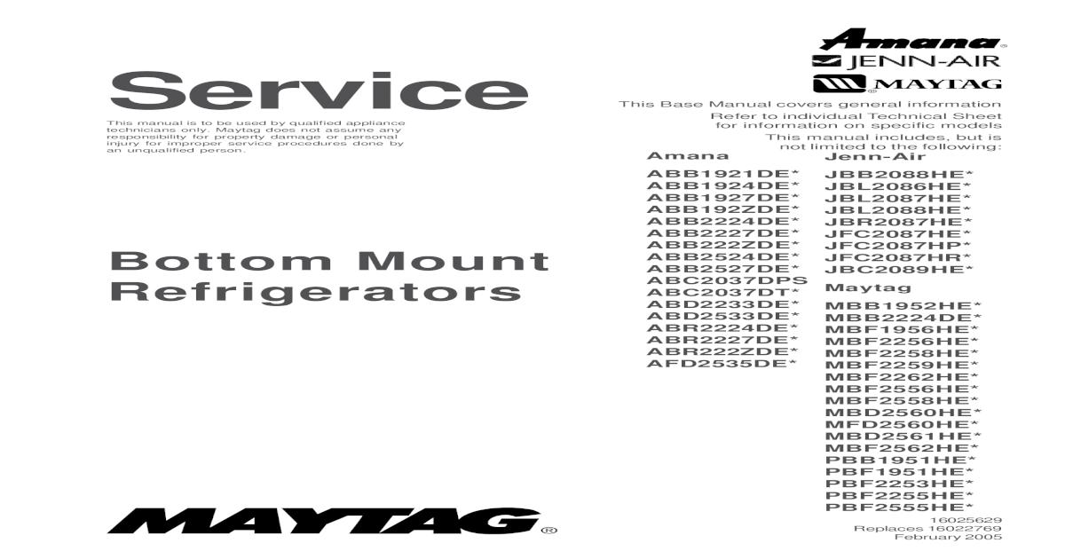 16025629 Maytag Amana Bottom Mount Refrigerator Service