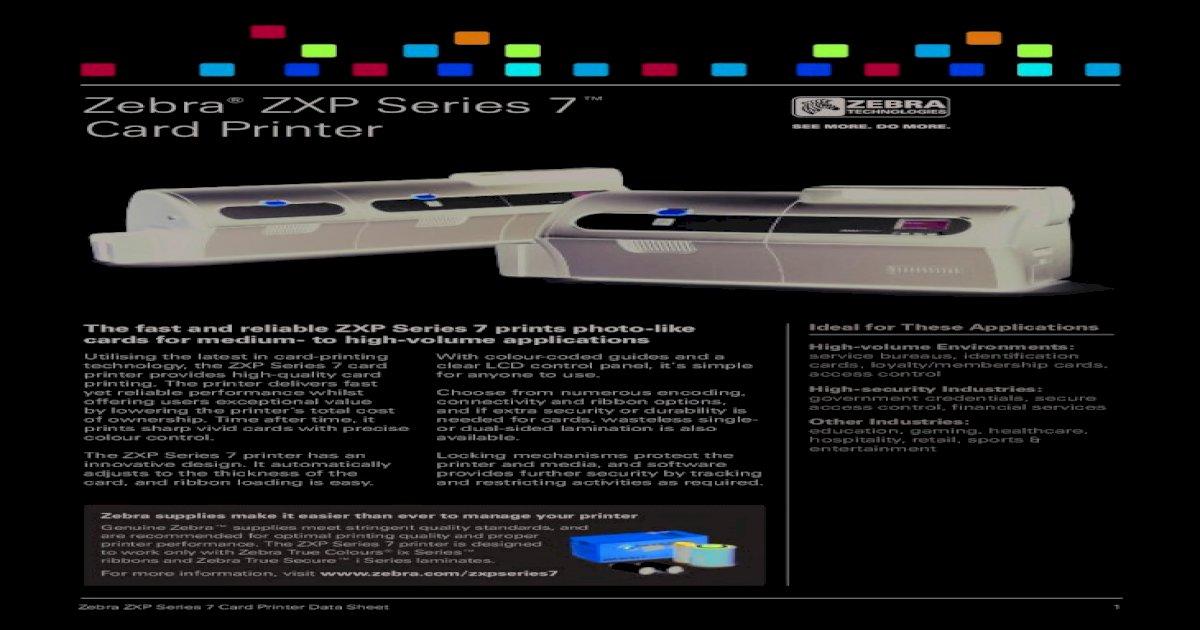 Zebra Zxp Series 7 Card Printer Logiscenter Zebra Zxp Series 7 Card Printer Data Sheet 1 Pdf Document